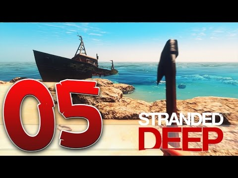 "Stranded Deep Gameplay - ""Secret Shipwreck Island Found!"" S01EP05"