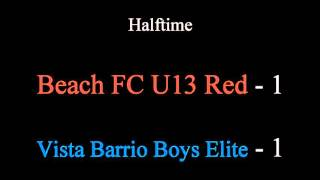 Beach FC U13 Red vs Vista Barrio