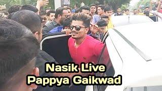 #PapPya Gaikwad & Ravi naik royal entry in Nasik live show 2018 ll