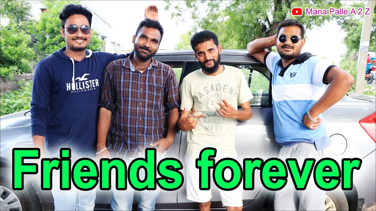 Friends Forever//happy friendship day//Mana Palle A 2 Z