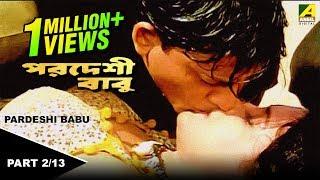 Repeat youtube video Pardesi Babu - Bengali Movie - 2/13 | Siddhant,Rachana Banerjee
