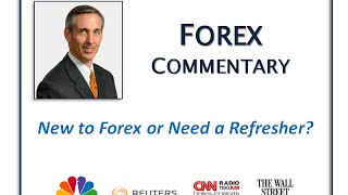 New to Forex or Need a Refresher?
