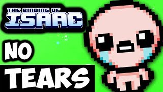 Can You Beat Binding of Isaac Without Crying Tears? - No Tears Challenge