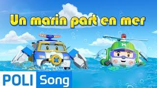 Robocar Poli | Un marin part en mer | chansons pour enfants