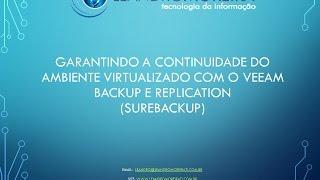 Garantindo a continuidade do ambiente virtualizado (SureBackup)