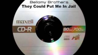 Bellamy Brothers - They Could Put Me In Jail