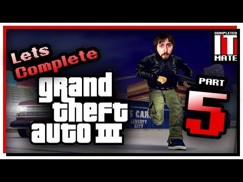 Let's Complete | GTA III - Part 5
