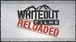 Whiteout Films - Reloaded Trailer