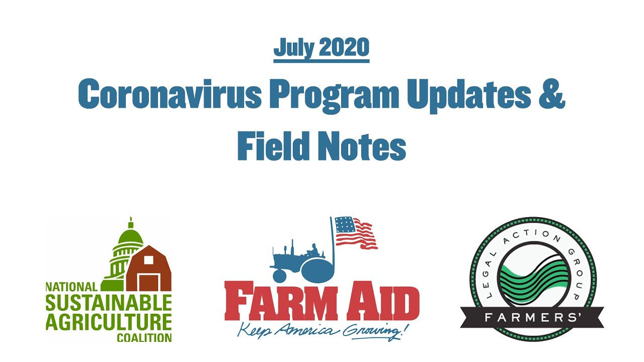 Coronavirus Program Updates & Field Notes (July 2020 Update)