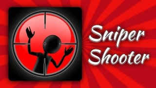 Sniper Shooter - Gameplay!