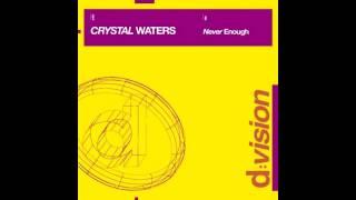 Crystal Waters - Never Enough (Harlem Hustlers Lova Club Edit)