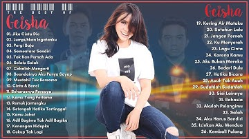 GEISHA [ Full Album Terbaik 2021 ] Lagu Pop Indonesia Terbaik & Terpopuler Sepanjang Masa