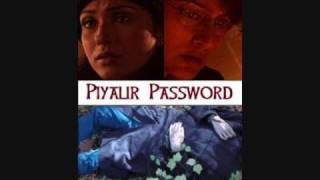 Video Piyalir Password 2009 Bengali Movie Cast: Directed by Raj Basu 7 download MP3, 3GP, MP4, WEBM, AVI, FLV Oktober 2017