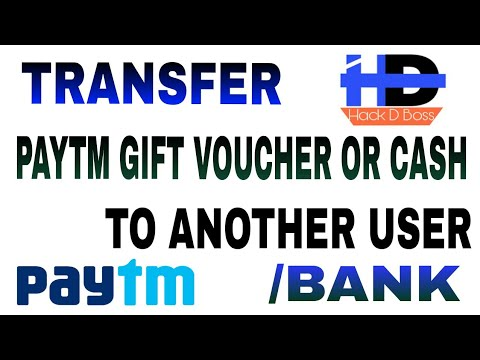Trick to Transfer Paytm Gift vouchers or Paytm Cash to bank account or  Another user