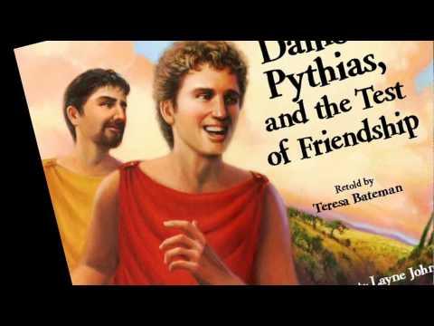 Damon, Pythias, & the Test of Friendship