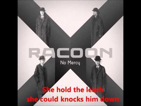 Racoon - No mercy with lyrics