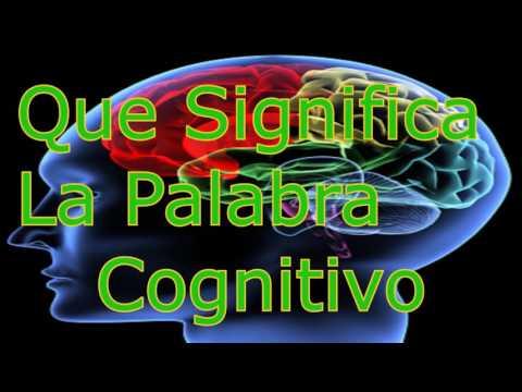 que-significa-la-palabra-cognitivo.?