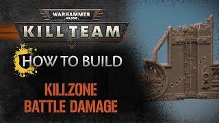 How to Build: Kill Team - Killzone Battle Damage