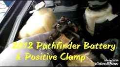 2012 Nissan Pathfinder battery & positive clamp replacement