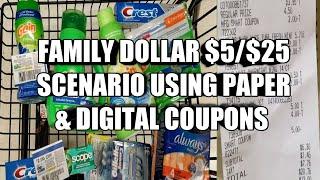FAMILY DOLLAR $5/$25 SCENARIO USING PAPER & DIGITAL COUPONS