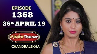 CHANDRALEKHA Serial | Episode 1368 | 26th April 2019 | Shwetha | Dhanush | Nagasri |Saregama TVShows