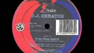 D.J. Creator - Free Your Spirit (Extended Mix)