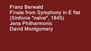 FRANZ BERWALD, Finale from Symphony No  4