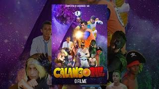 Calango Ball O Filme / Filme Completo (HD)