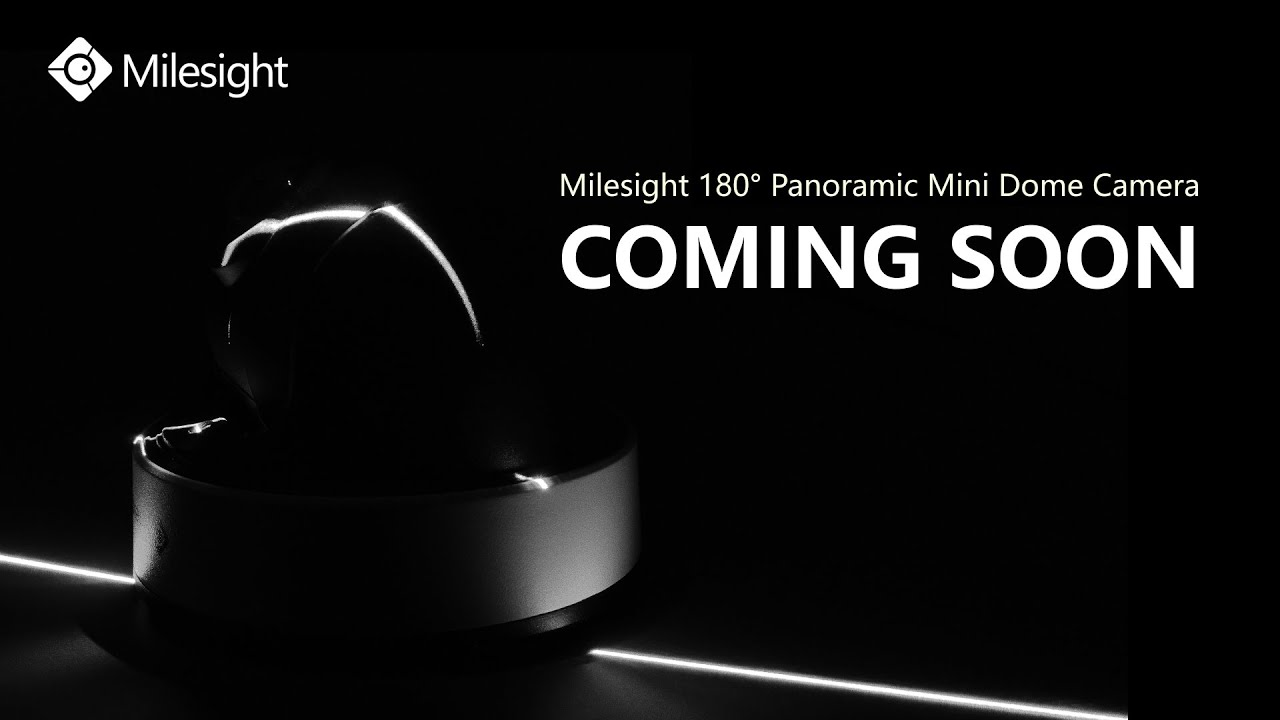 Milesight 180° Panoramic Mini Dome Network Camera   Coming Soon