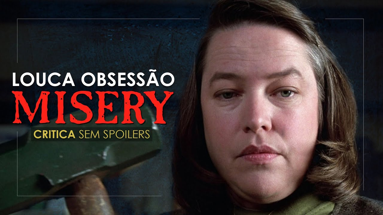 "PÉROLA DOS ANOS 90 | Crítica ""Louca Obsessão"" (Misery)"