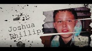 The Joshua Phillips Story