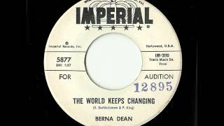 Berna Dean - The World Keeps Changing (Imperial)