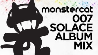 Repeat youtube video Monstercat - 007 - Solace Album Mix! (Album Now Available on iTunes!)