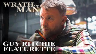 Director Guy Ritchie On Wrath of Man | MGM Studios