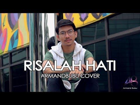 RISALAH HATI - Dewa19 (Cover) by Armandbubu