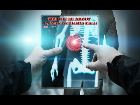 77 Censored Health Cures *EXPOSED SECRETS