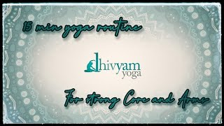 Yoga for Strong Core and Arms | Dhivyam Yoga