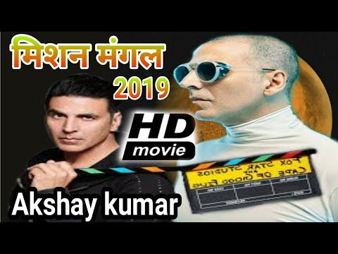 Akshay Kumar (2019) Upcoming Movie 'Mission Mangal' | Mission Mangal Release Date | Akshay Kumar