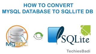 How to convert the MySql Database to SqLite DB