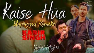 Kaise Hua | Vishal Mishra | Live Piano Karaoke | TKSS | Kabir Singh