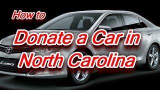 Donate a Car in North Carolina