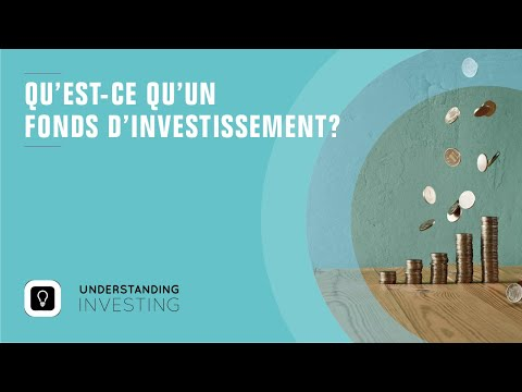Qu'est ce que c'est qu'un fonds d'investissement?