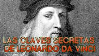 LAS CLAVES SECRETAS DE LEONARDO DA VINCI