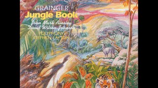 Percy Grainger—Jungle Book & other choral works—Polyphony, Stephen Layton (conductor)