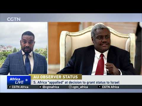 South Africa opposed to Israel AU observer status
