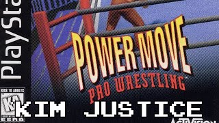 Power Move Pro Wrestling Review - PlayStation - Kim Justice (Kimblitz #17)