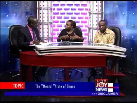 The Mental State of Ghana   PM Express (21-1-13)