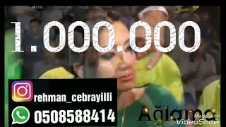 Rehman Cebrayilli Aglama Gulum Aglama 0508588414  Sevimli Sou Yeni