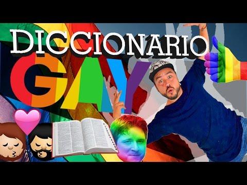 ¡DICCIONARIO GAY! ? ?️? (Palabras y frases que usa la comunidad gay)
