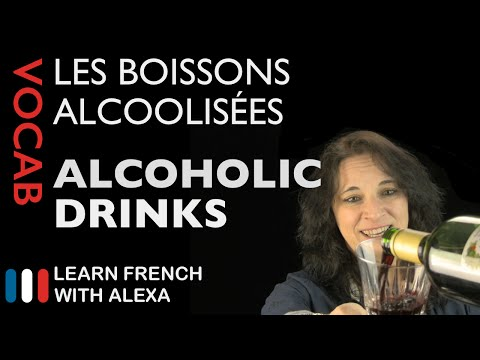 Alcoholic Drinks In French (basic French Vocabulary From Learn French With Alexa)